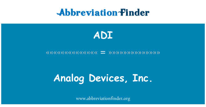 ADI: Analog Devices, Inc.