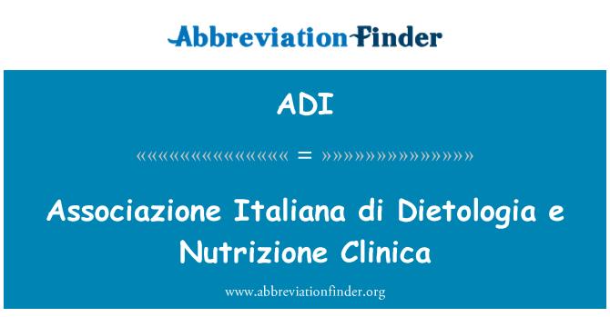 ADI: Associazione Italiana di Dietologia e Nutrizione Clinica
