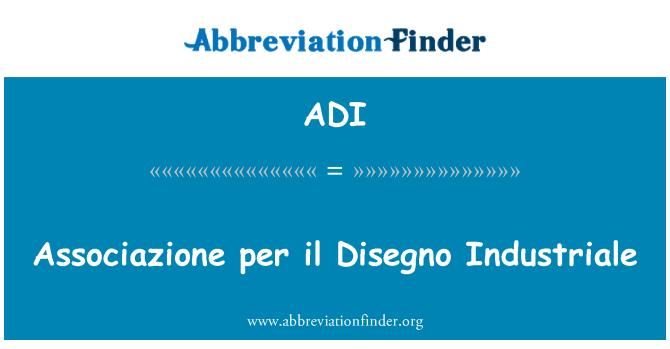 ADI: Associazione per il Disegno Industriale