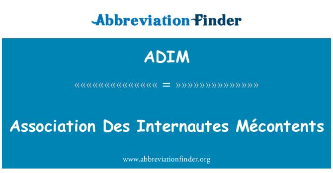 ADIM: Association Des Internautes Mécontents