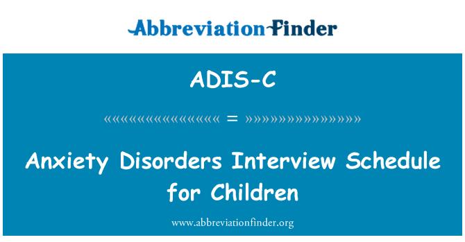 Definition ADIS-C: Angst-Erkrankungen Gesprächsplan für ...