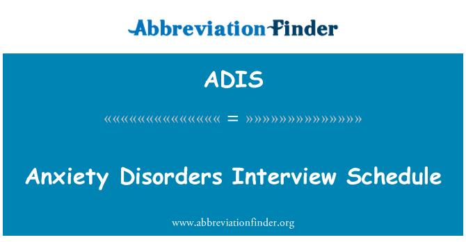 定義 ADIS: 不安障害のインタビューのスケジュール - Anxiety Disorders Interview ...