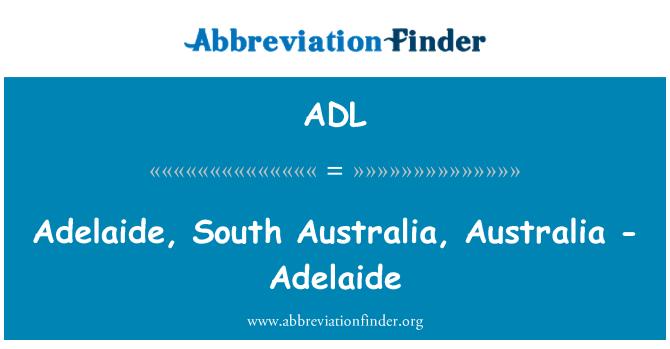 ADL: Adelaide, South Australia, Australia - Adelaide