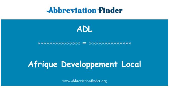 ADL: Afrique Developpement Local
