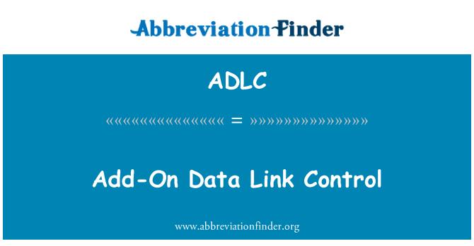 ADLC: Add-On Data Link Control