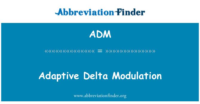 ADM: Adaptive Delta Modulation