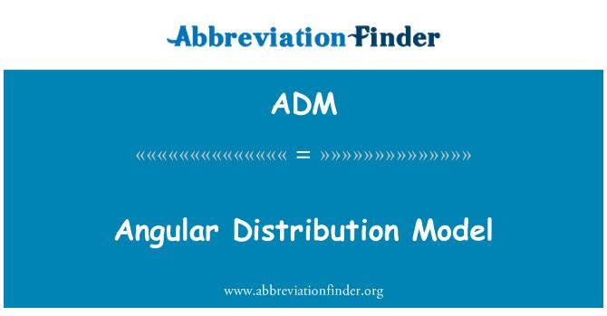 ADM: Angular Distribution Model