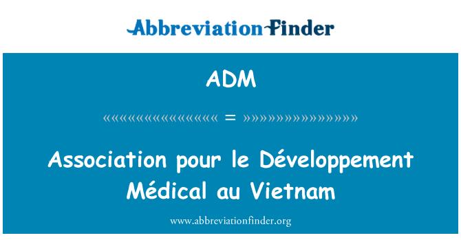 ADM: Association pour le Développement Médical au Vietnam