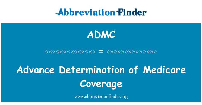 ADMC: Medicare kapsamında önceden belirlenmesi