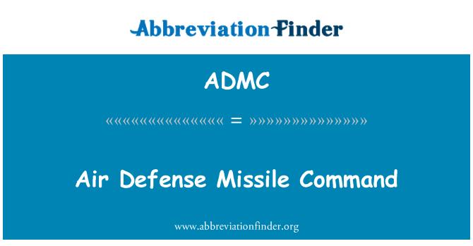 ADMC: Hava Savunma füze komutu