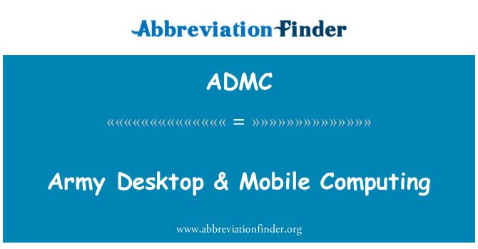 ADMC: Ordu & mobil masaüstü Computing