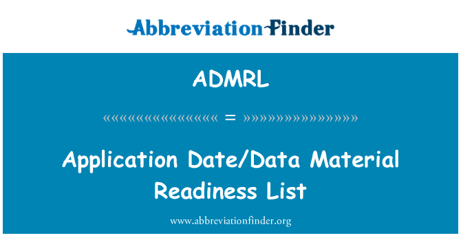 ADMRL: 应用日期/数据材料准备情况列表
