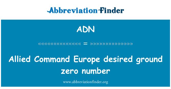 ADN: Allied Command Europe desired ground zero number
