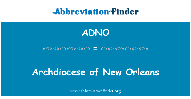 ADNO: Archdiocese of New Orleans