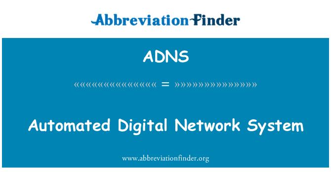 ADNS: Samodejni sistem digitalnega omrežja
