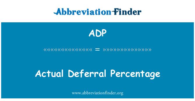 ADP: Actual Deferral Percentage
