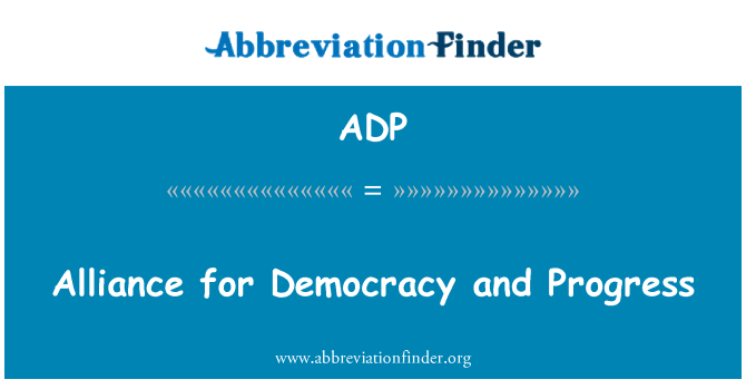 ADP: Alliance for Democracy and Progress