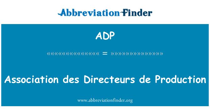 ADP: Association des Directeurs de Production