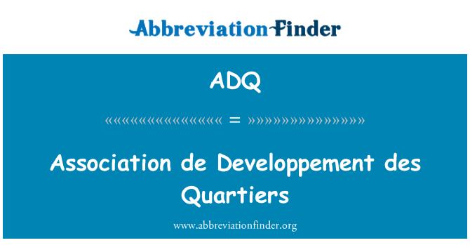 ADQ: Association de Developpement des Quartiers