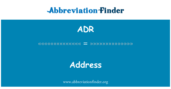 ADR: Address