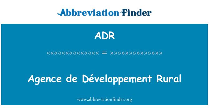 ADR: Agence de Développement Rural