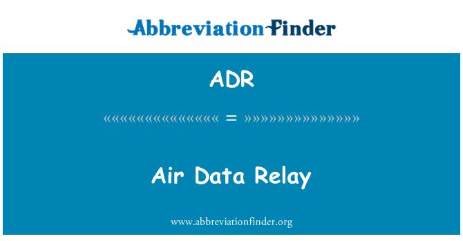 ADR: Air Data Relay