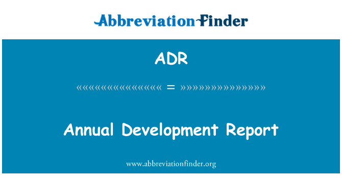 ADR: Annual Development Report