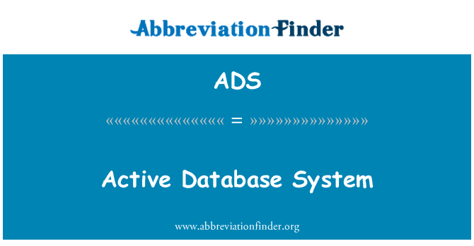 ADS: Active Database System