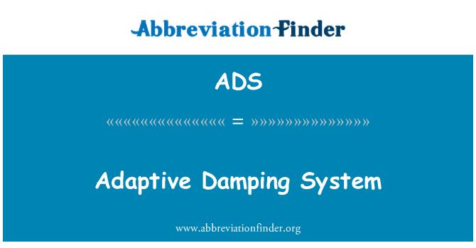 ADS: Adaptive Damping System