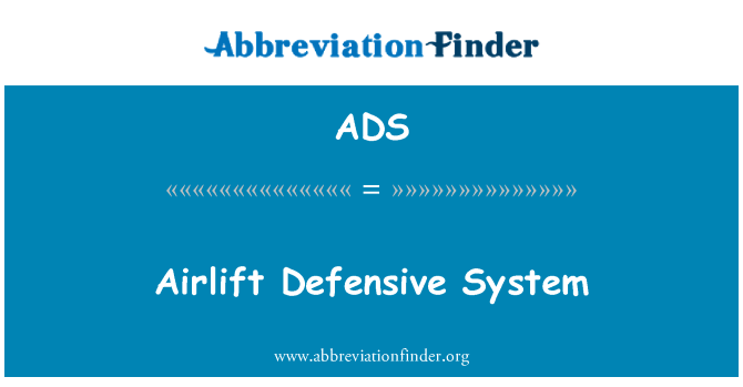 ADS: Airlift Defensive System