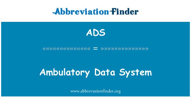 ADS: Ambulatory Data System