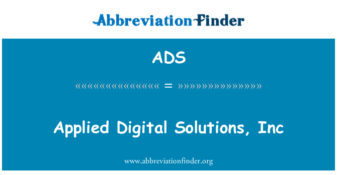 ADS: Applied Digital Solutions, Inc