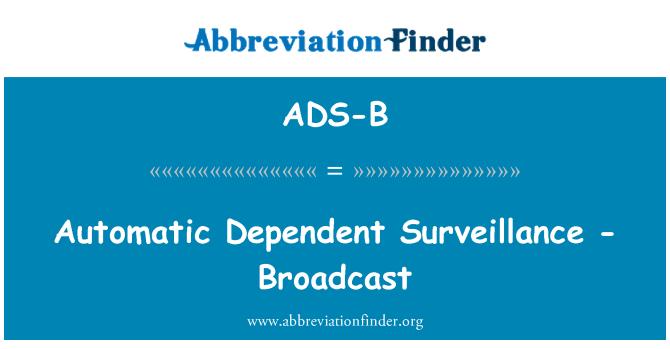 ADS-B: Otomatik bağımlı gözetim - yayın