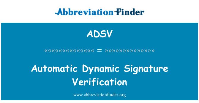 ADSV: Automatic Dynamic Signature Verification