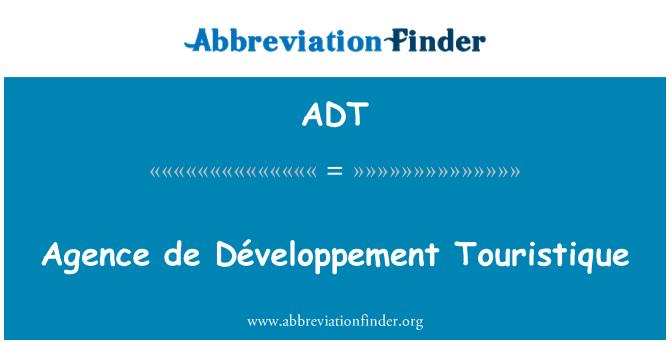 ADT: Agence de Développement Touristique