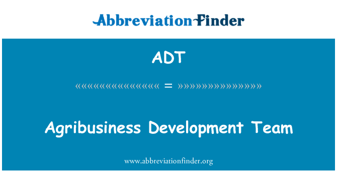 ADT: Agribusiness Development Team