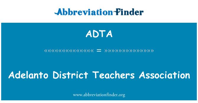 ADTA: Asociación de maestros del distrito de adelanto