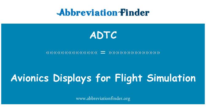 ADTC: Aviyonik görüntüler için uçuş simülasyonu