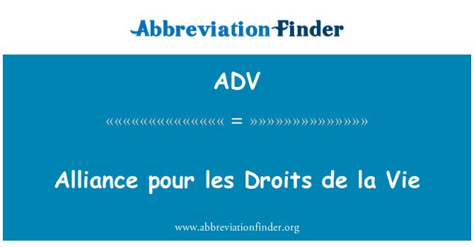 ADV: Alliance pour les Droits de la Vie