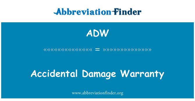 ADW: Accidental Damage Warranty