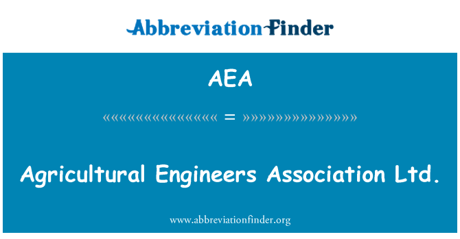 AEA: Agricultural Engineers Association Ltd.