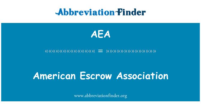 AEA: American Escrow Association