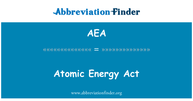 AEA: Atomic Energy Act