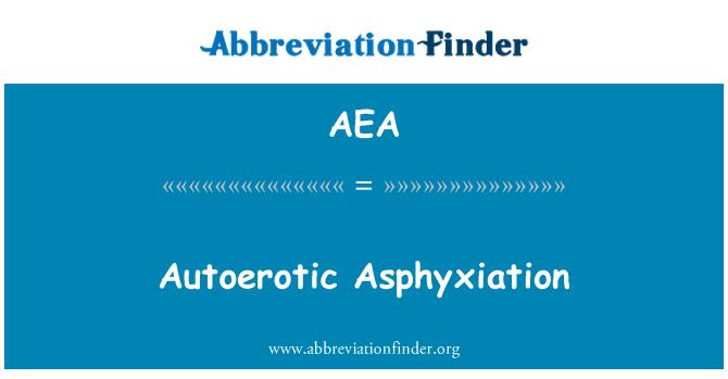 AEA: Autoerotic Asphyxiation