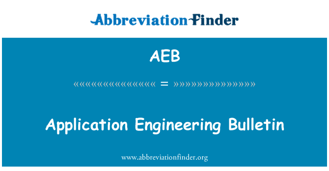 AEB: Application Engineering Bulletin
