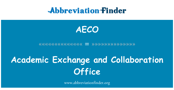 AECO: Academic Exchange and Collaboration Office