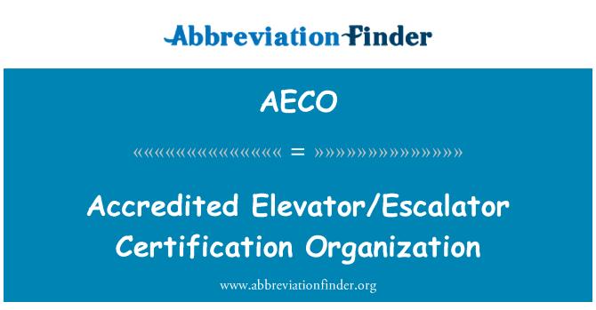 AECO: Accredited Elevator/Escalator Certification Organization