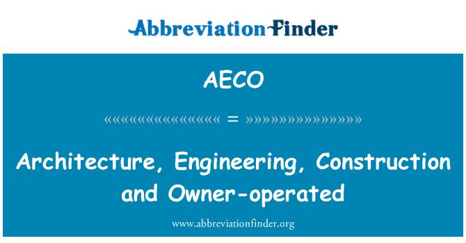 AECO: Arquitectura, ingeniería, construcción y propietario que funciona