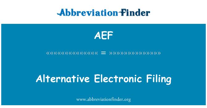 AEF: Alternatif elektronik dosyalama