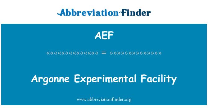 AEF: Argonne plant sperimantal
